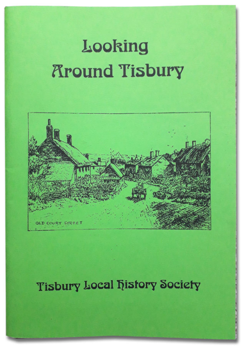 Tisbury History Society - Looking Around Tisbury
